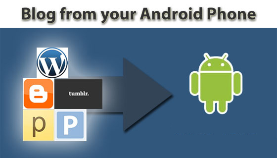 Android Apps for The Bloggers