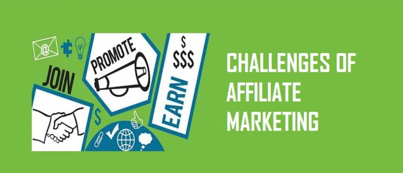 Challenges of Affiliate Marketing